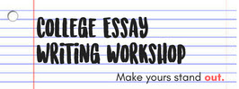 College Essay Writing Workshop Banner